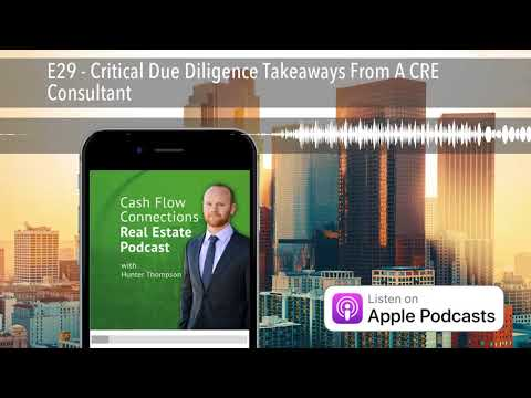E29 - Critical Due Diligence Takeaways From A CRE Consultant