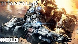 TITANFALL 2 | #010 Der Richter | Let's Play Titanfall 2 (Deutsch/German)