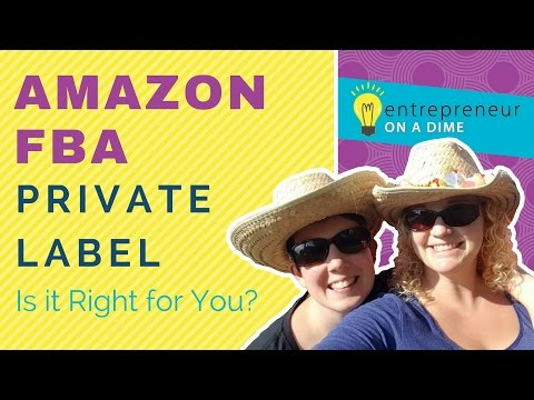 Amazon Private Label -  Is it Right for you?