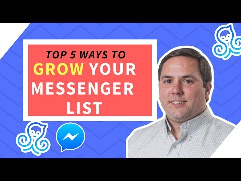 Top 5 Ways to Grow Your FB Messenger List in 2018