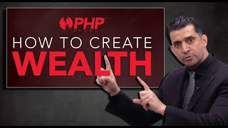PHP Agency - How to Create Wealth In 2020