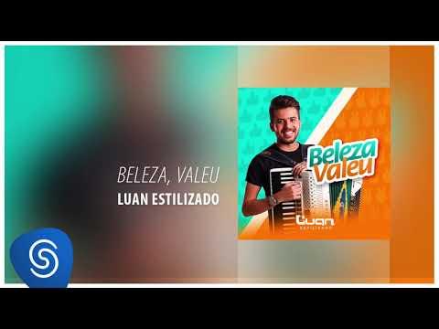 Luan Estilizado – Beleza, Valeu