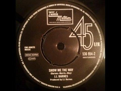 J.J. Barnes - Show Me The Way