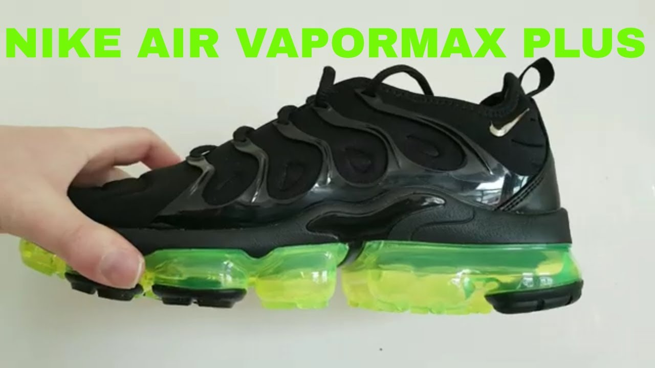 new high 2018 shoes shades of Nike Air Vapormax Plus Black/Reflect Silver Volt Sneaker Review