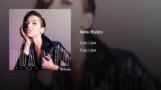 Dua Lipa - New Rules (Audio)