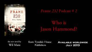 'Frame 232' Video Podcast # 2