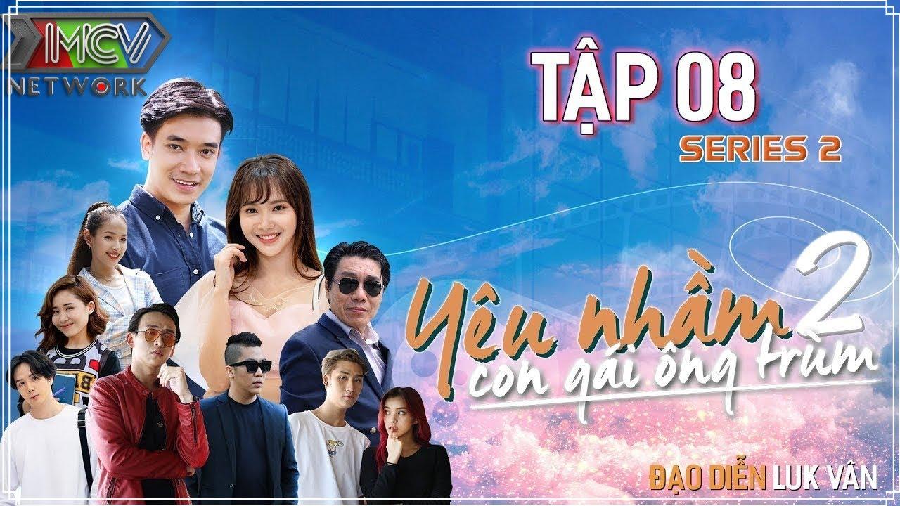 Web Drama Hành Động 2020 | Yêu Nhầm Con Gái Ông Trùm - Tâp 8 | Jang Mi, T-Up , Hana, Gina-M