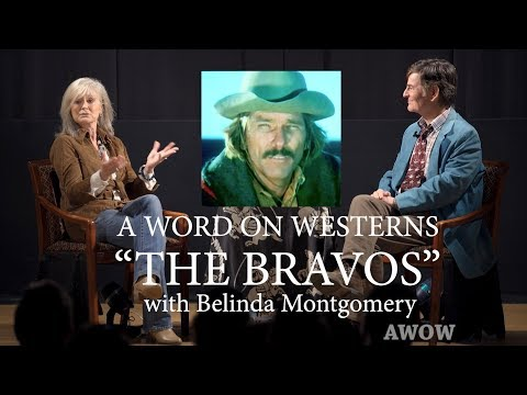 do-you-know-the-bravos?-belinda-montgomery-a-word-on-westerns