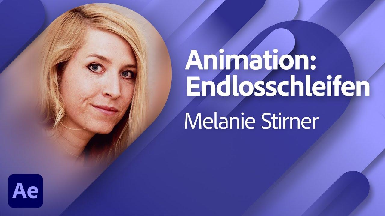 So funktioniert's: Endlosanimationen in After Effects mit Melanie Stirner (1/2) |Adobe Live