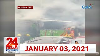 24 Oras Weekend Express: January 3, 2021 [HD]