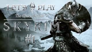 Let's Play The Elḋer Scrolls 5: Skyrim #1 (Gameplay)