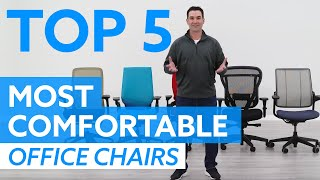 Top 5 Most Comfortable Office Chairs