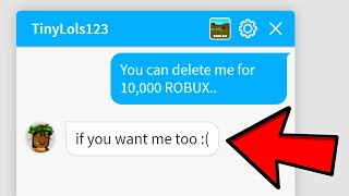 Offering Fans 10,000 ROBUX To Delete Me.. (Roblox)