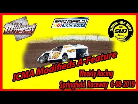 S03-E285 ICMA  Modifieds A-Feature - Springfield Raceway 6-08-2019 #DirtTrackRacing
