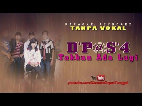 D'Paspor - Takkan Ada Lagi | Karaoke Keyboard Tanpa Vokal