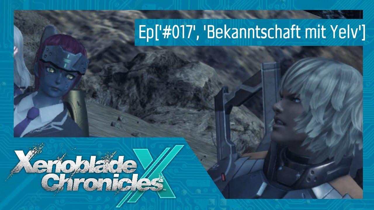 xenoblade chronicles x bekanntschaft mit yelv)