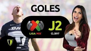 GOLES Liga Mx - Jornada 2 - CL 2017