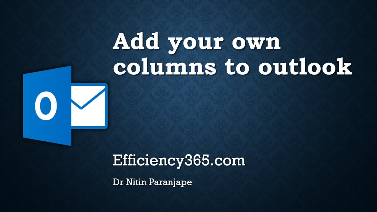 Add your own columns to Outlook - Introduction to Outlook custom