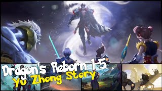 DRAGONS REBORN 1-5 YU ZHONG BLACK DRAGON ALL STORY ANIMATED STORY DRAGONS REBORN EVENT MOBILE LEGEND
