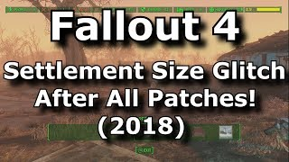 Fallout 4 Unlimited Settlement Size Glitch After Patch 1.10! (Fallout 4 Glitches After Patch) (2018)