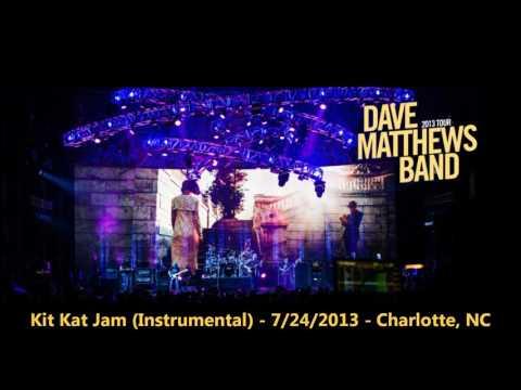 Kit Kat Jam (Instrumental) [HQ-Audio] - 7/24/2013 - Dave Matthews Band - Charlotte, NC