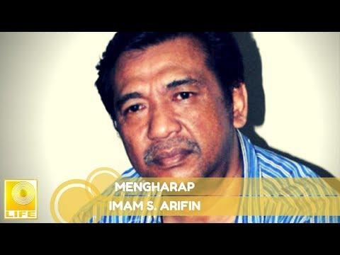 Imam S.Arifin - Mengharap