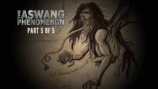 ASWANG - Philippine Mythology Documentary Part 5 Of 5
