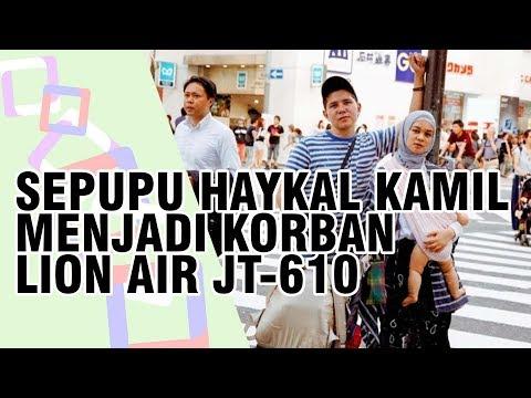 Sepupu Haykal Kamil Jadi Korban Lion Air JT 610, Tantri Namirah Sepanjang Jalan Cuma Nahan Tangis Mp3