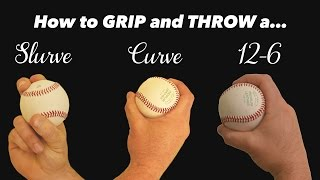 Baseball Pitching Curveballs - H๐w to throw a Slurve, Curve, and 12-6 Curveball