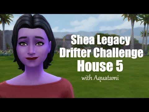 Shea Legacy Driftger Challenge: House 5 Part 1