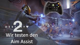 DESTINY 2 GAMEPAD AIM ASSIST TEST AM PC | DEUTSCH | 1080P