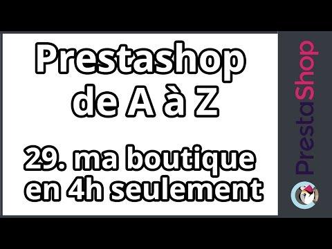 Prestashop de A à Z - Ma boutique en 4h (ép. 29)