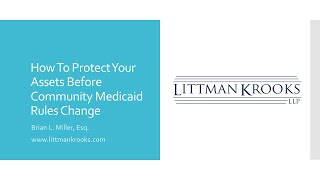 How To Protect Y๐ur Assets Before Community Medicaid Rules Change