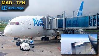 TRIP REPORT   Air Europa   Boeing 787-8 Dreamliner   Madrid - Tenerife North