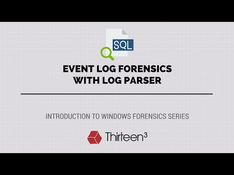 Event Log Forensics with Log Parser - YouTube