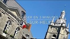 Série documentaire : Où voyager en 3 minutes ? Avesnes-sur-Helpe (59)