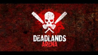 Deadlands Arena