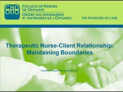 Therapeutic Nurse-Client Relationship: Maintaining Boundaries