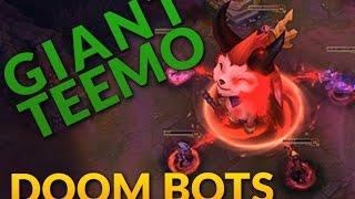 DOOM BOTS OF DOOM Gameplay with GIANT Devil Teemo! - League of Legends