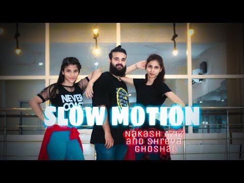 Slow Motion | Nakash Aziz And Shreya Ghoshal | Dance Choreography By Hemant Chaudhri