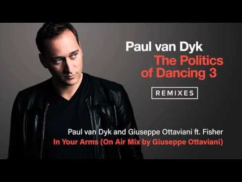 Paul van Dyk & Giuseppe Ottaviani ft. Fisher - In Your Arms (On Air Mix by Giuseppe Ottaviani)