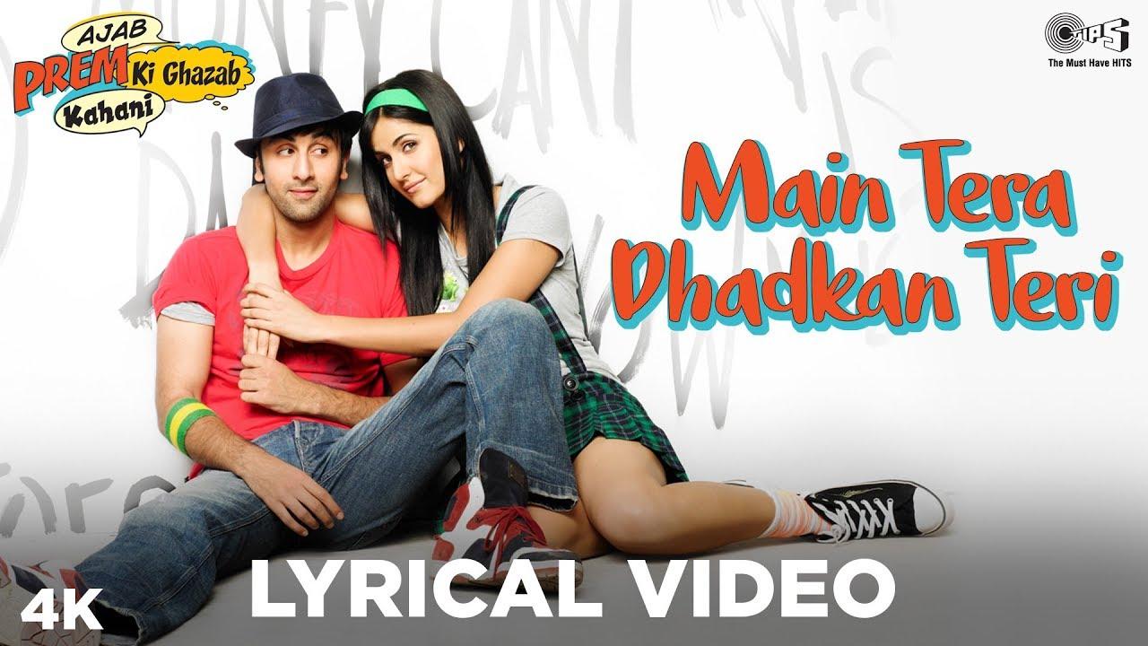 Download Main Tera Dhadkan Teri Lyrical - Ajab Prem Ki Ghazab Kahani | Ranbir Kapoor, Katrina Kaif | Pritam