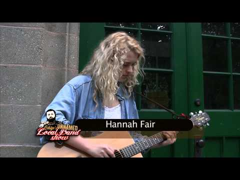 Chip's Unnamed Local Band Show feat. Hannah Fair