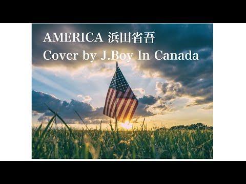 AMERICA 浜田省吾 Cover by J.Boy In Canada