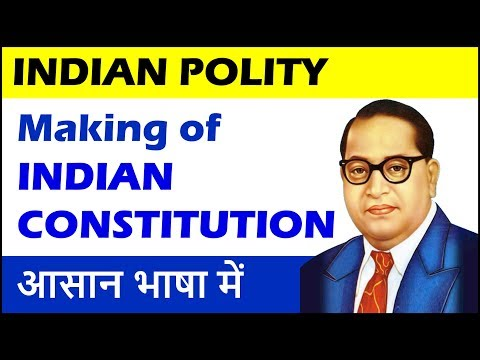 Making of Constitution (Part 1) Indian Polity for SSC CGL, CHSL, CPO, CDS