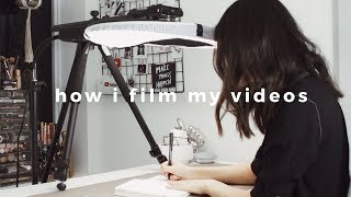 How I Film & Edit My Videos
