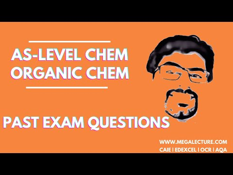 Live Class - AS level Chemistry - Past Paper Practice for Organic Chemistry