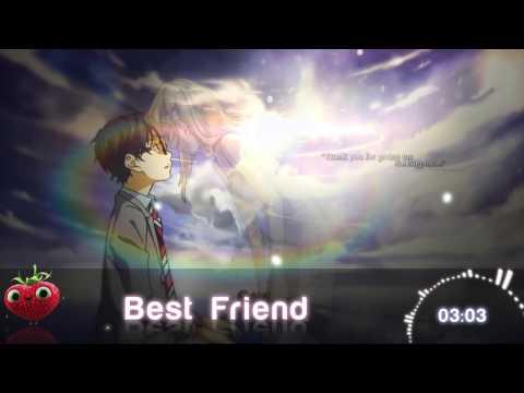 ✿ Nishino Kana ~ Best Friend [Nightcore]