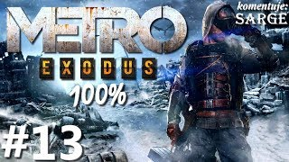 Zagrajmy w Metro Exodus PL (100%) odc. 13 - Miś dla Nastii