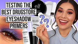 Testing & Ranking the BEST Drugstore Eyeshadow Primers 2021